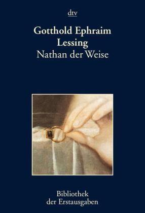 Nathan der Weise; Gotthold Ephraim Lessing