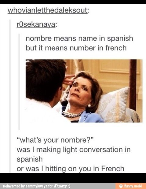I remembered this stupid post the other day and nearly gave a guy that was talking to me in Spanish my number. X$