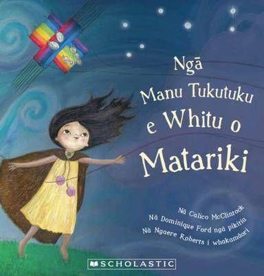 Nga+Manu+Tukutuku+e+Whitu+o+Matariki+(The+Seven+Kites+of+Matariki)