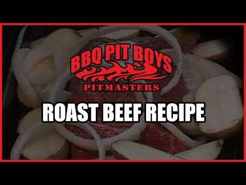 Roast Beef Recipe Barbecue by the BBQ Pit Boys - YouTube