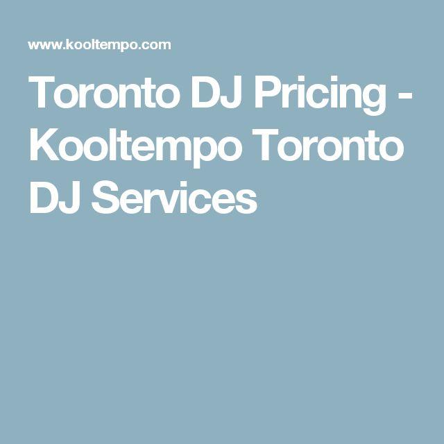 Toronto DJ Pricing - Kooltempo Toronto DJ Services