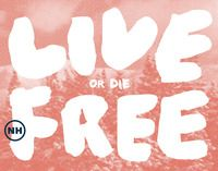 New Hampshire State Motto: Live Free or Die