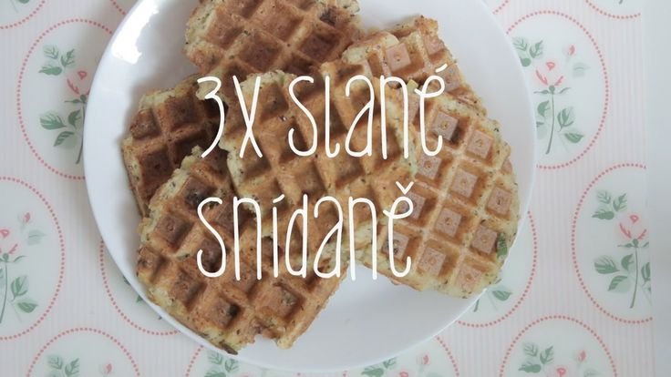 3 tipy na slané snídaně