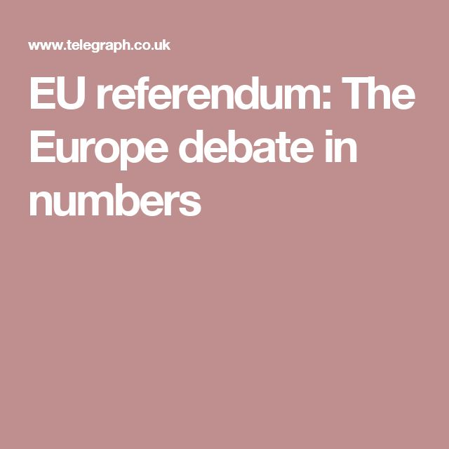EU referendum: The Europe debate in numbers