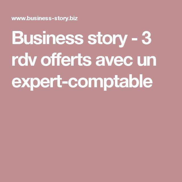Business story - 3 rdv offerts avec un expert-comptable