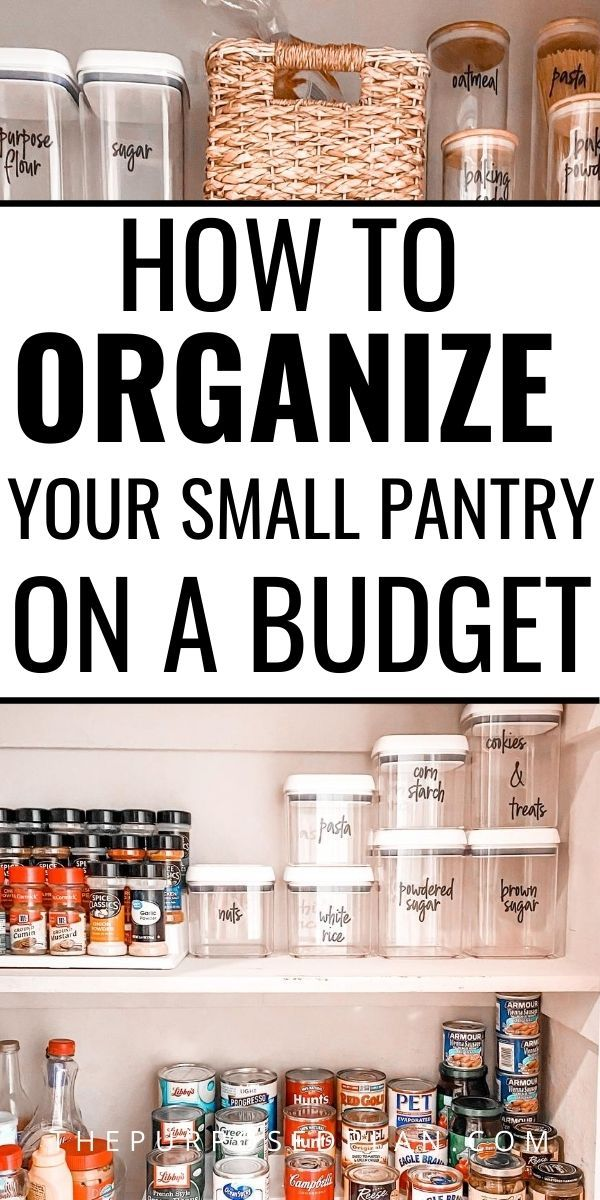 How To Organize A Small Pantry On A Budget Small Pantry Organization Pantry Organization Dollar Store Small Pantry Organization Small Pantry