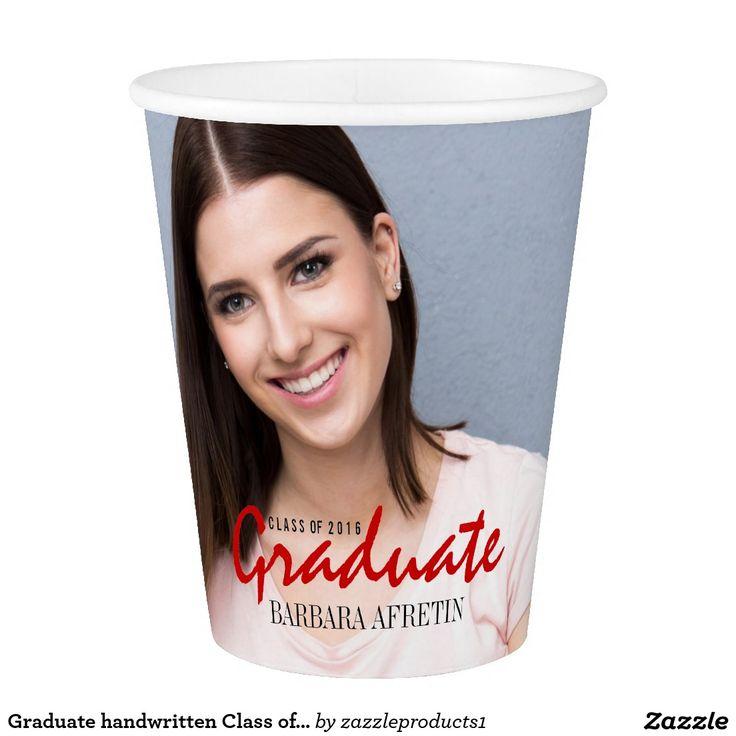 #Graduate handwritten #Classof2016 #graduation #PaperCup