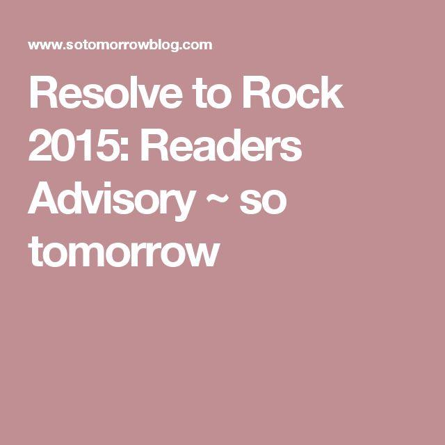 Resolve to Rock 2015: Readers Advisory ~ so tomorrow