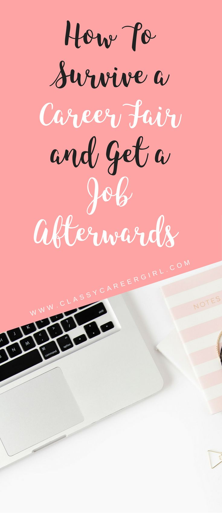 How To Survive a Career Fair and Get a Job Afterwards | Classy Career Girl