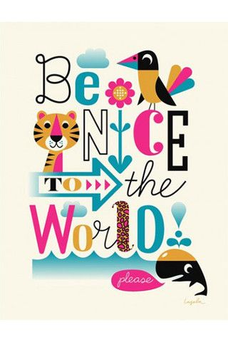 ingela arrhenius be nice to the world poster
