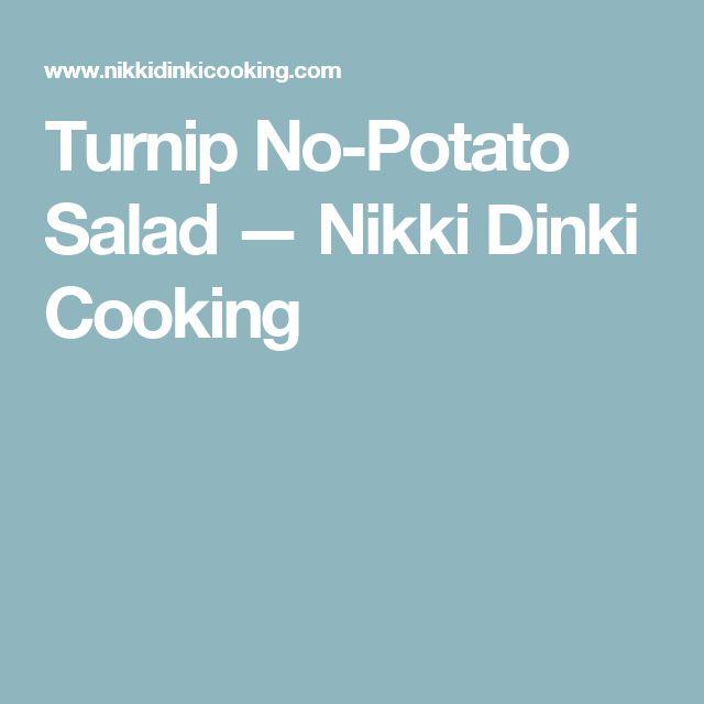 Turnip No-Potato Salad — Nikki Dinki Cooking