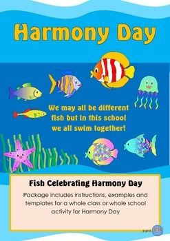 Harmony Day Fish We may all be different fish but in this school we all swim together! Cultural diversity, tolerance, fish, celebrating differences.