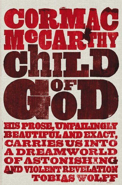 'Child of God' - Cormac McCarthy