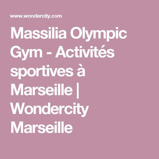Massilia Olympic Gym - Activités sportives à Marseille | Wondercity Marseille