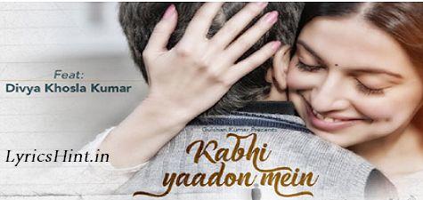 Kabhi Yaadon Mein Lyrics – Arijit Singh – Palak Muchhal #kabhiyaadonmein #lyrics #ArijitSingh #song #Music #video