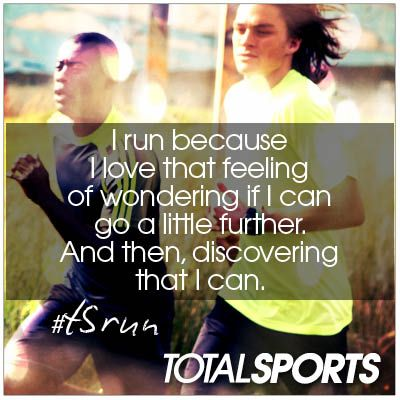 I run because I love that feeling of wondering if I can go a little further. And then, discovering that I can. #TSrun