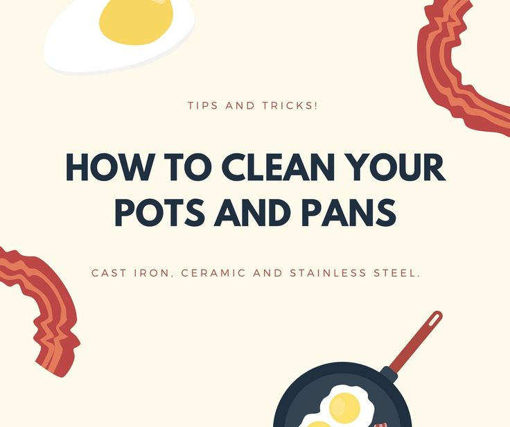 Discover how to clean your pots and pans according their material. These tips will warranty that you cookware will last longer.