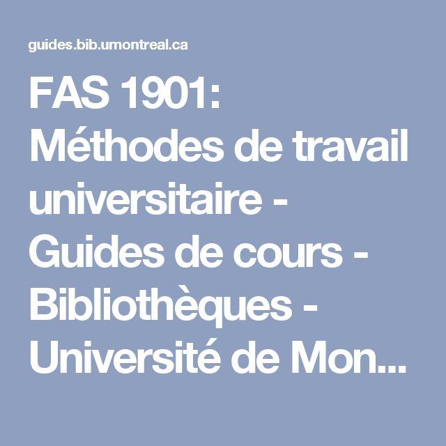 FAS 1901: Méthodes de travail universitaire - Guides de cours - Bibliothèques - Université de Montréal