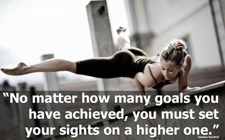 Aim high! Never settle.