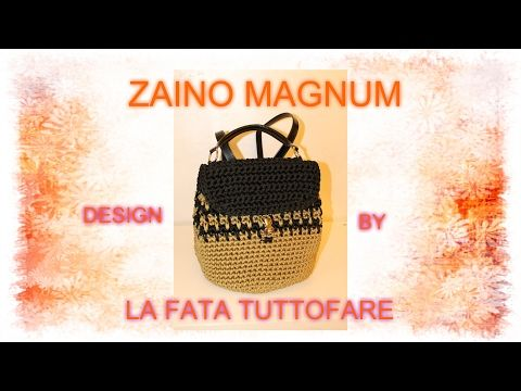 Tutorial: zaino Magnum (uncinetto) - YouTube