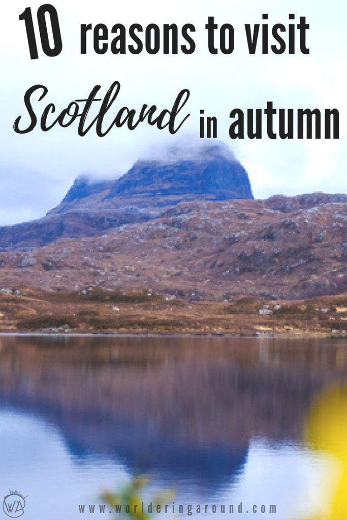 10 reasons to visit Scotland in autumn, Autumn in Scotland, walks in Scotland in autumn, Autumn in United Kingdom, Autumn Scotland packing, autumn Scotland fall, visit Scotland nature, when to visit Scotland | Worldering around