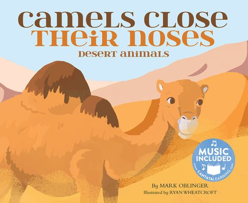 Did you know camels close their noses to keep sand and dust out? Find out how animals survive in the dry and often very hot desert climate while singing and reading along! Readers will love the vibrant illustrations and upbeat, Western music. #juvenilenonfiction #lifesciences #lizard #languagedevelopment #creativearts #desert #precipitation #habitat #camel #snake #prey #predator #headstartearlylearning   #tortoise #camouflage #spaghettiwestern #nextgenerationsciencestandards #cantatalearning