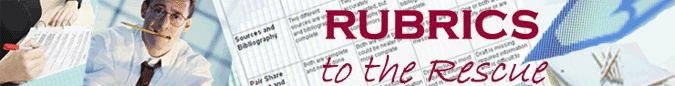 TeachersFirst - Rubrics to the Rescue