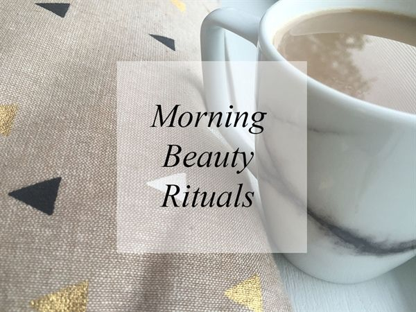 5 Morning Beauty Rituals | TACB