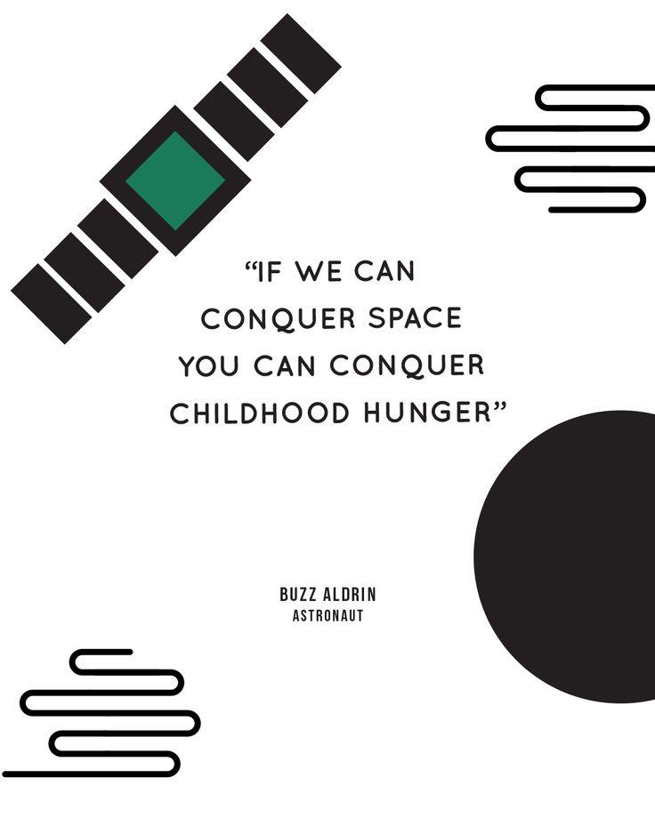 """""""Se possiamo conquistare lo spazio, possiamo anche sconfiggere la malnutrizione infantile"""" Buzz Aldrin   Astronauta  Infowww.youtube.com/watch?v=oDtWnCSsBSQ"""