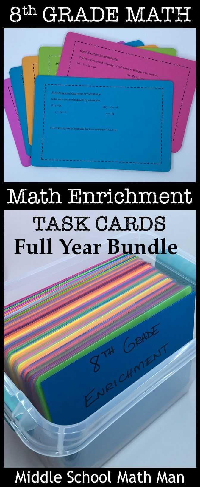 This full year bundle of 8th grade math enrichment task cards includes 89 different challenging task cards and 215 total problems for 8th grade math. Includes a wide range of geometry, number system, algebra, probability, and statistics concepts. These are great to use in math workshop, as exit slips, or for students who finish work early!