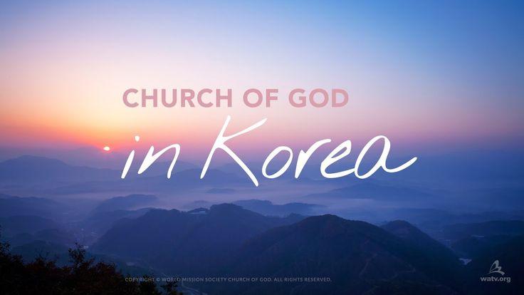 Church of God in Korea • WMSCOG ❖ Iglesia de Dios en Corea ❖ 하나님의교회 세계복음...