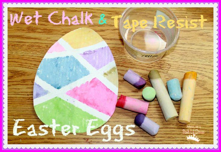 Mom to 2 Posh Lil Divas: Wet Chalk Tape Resist Easter Egg Painting