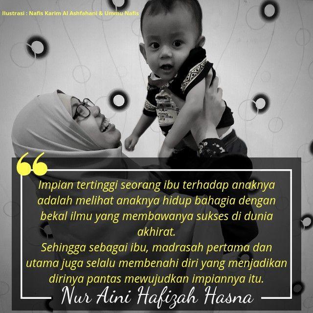 Parenting Impian Seorang Ibu Untuk Anaknya Fun Diys Parenting Quotes