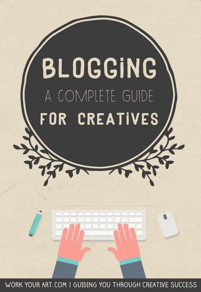 Blogging guide for creative business owners #blogging