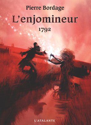 1792 de Pierre Bordage, L'enjomineur (livre 1, 2004) ©Gess / Vincent Madras