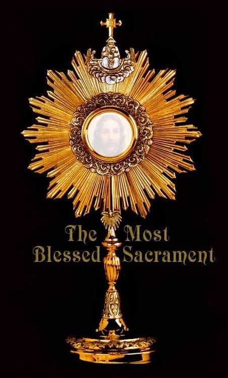 The Monstrance with the Blessed Sacrament, make adoration ...