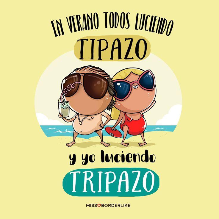 En verano todos luciendo tipazo y yo luciendo tripazo! #frases #missborderlike #humor #funny #verano #mujeres