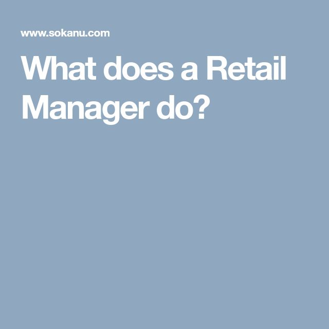 What does a Retail Manager do?