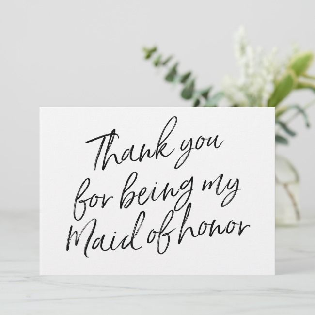 Chic Script Thank You For Being My Maid Of Honor Thank You Card