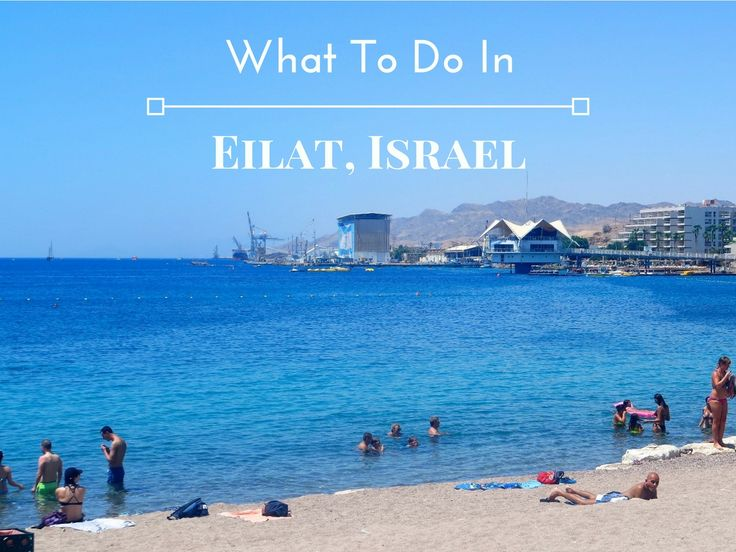 Eilat's a great holiday destination that despite its popularity, many people aren't familiar with. Here is a full-on guide on the whys, whats & hows.