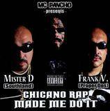 Chicano Rap Made Me Do It [CD] [PA], 20145859