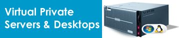 Virtual private Servers and desktops