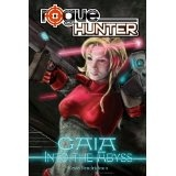 Rogue Hunter: Gaia #1: Into the Abyss (Kindle Edition)By Kevis Hendrickson
