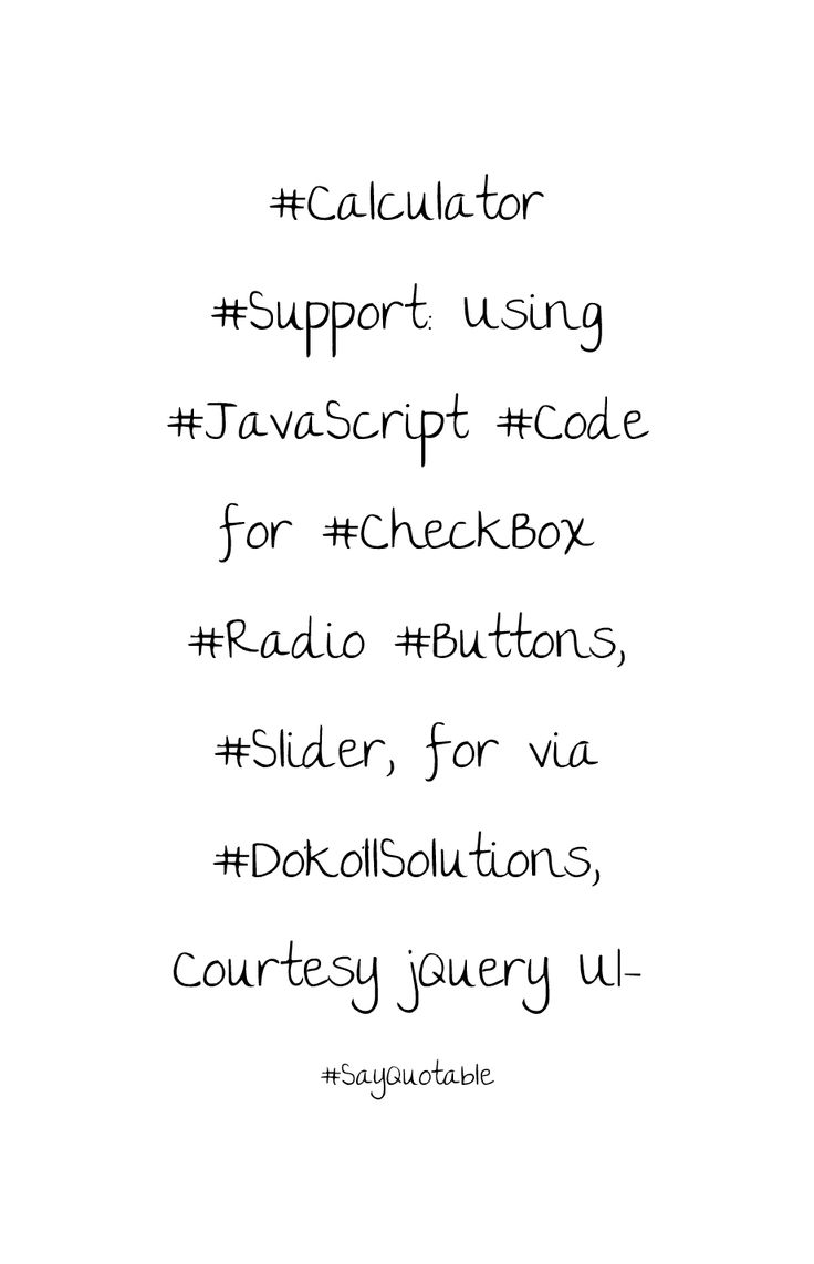 Quote image of #Calculator #Support: Using #JavaScript #Code for #CheckBox #Radio #Buttons, #Slider, for via #DököllSolutions, Courtesy jQuery UI-