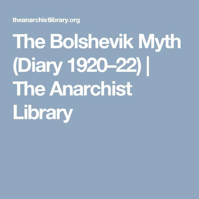 The Bolshevik Myth (Diary 1920–22)   The Anarchist Library