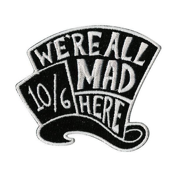 Disney Alice In Wonderland We're All Mad Here Patch Hot Topic ($4.50) ❤ liked on Polyvore featuring accessories and disney