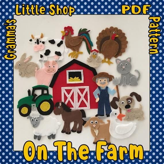 On The Farm Felt Board Pattern Features 12 Animals A Farmer And A Tractor Pdf Patterns Only Felt Board Patterns Flannel Board Stories Stuffed Animal Patterns