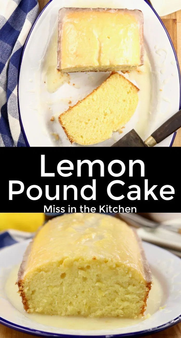 Lemon Pound Cake With Buttermilk Lemon Glaze Miss In The Kitchen In 2020 Lemon Pound Cake Easy Dessert Recipes Quick Lemon Recipes