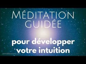 Comment développer son intuition ? + Méditation Guidée – Jenna Blossoms