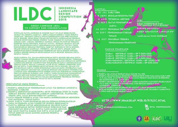 #ILDC #ArsitekturLanskap #IPB #Bogor Indonesia Landscape Design Competition (ILDC) 2015 Kompetisi Desain Lanskap Tingkat Nasional  DEADLINE: 8 September 2015  http://infosayembara.com/info-lomba.php?judul=indonesia-landscape-design-competition-ildc-2015-kompetisi-desain-lanskap-tingkat-nasional